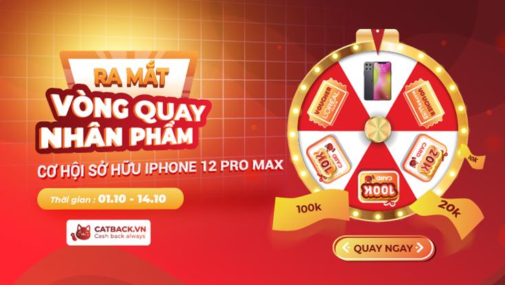 vòng quay nhân phẩm với cơ hội sở hữu Iphone 12 pro Max